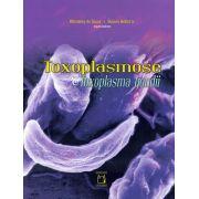 Toxoplasmose & Toxoplasma gondii
