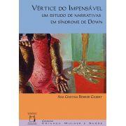 Vértice do Impensável: um estudo de narrativas em síndrome de Down