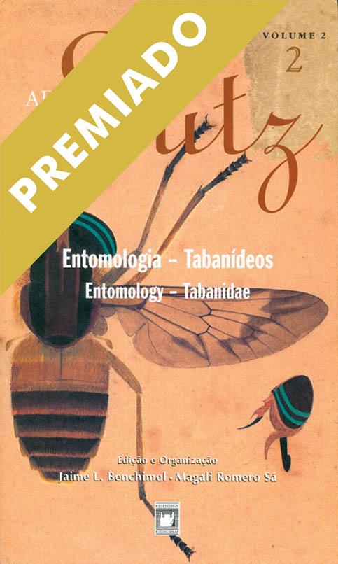 Adolpho Lutz: Entomologia - Tabanídeos (Volume 2 - Livro 2)  - Livraria Virtual da Editora Fiocruz