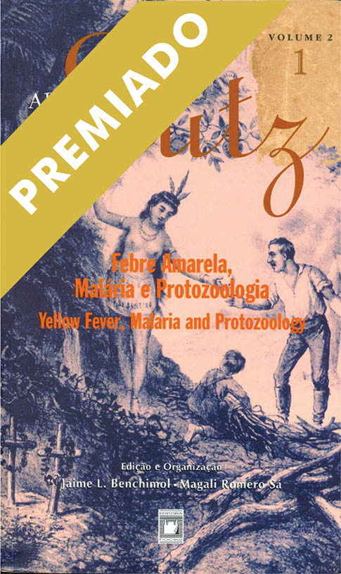 Adolpho Lutz: Febre Amarela, Malária e Protozoologia (Volume 2 - Livro 1)  - Livraria Virtual da Editora Fiocruz