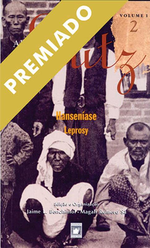 Adolpho Lutz: Hanseníase (Volume 1 - Livro 2)  - Livraria Virtual da Editora Fiocruz