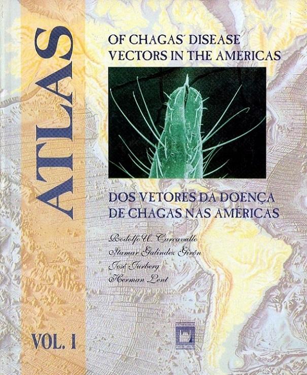 Atlas dos Vetores da Doença de Chagas - Vol. 1  - Livraria Virtual da Editora Fiocruz