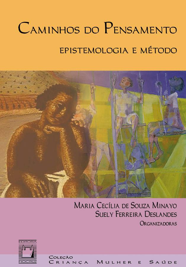Caminhos do Pensamento: epistemologia e método  - Livraria Virtual da Editora Fiocruz