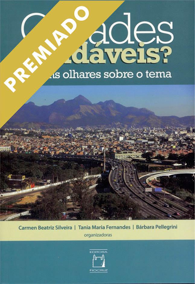 Cidades Saudáveis? Alguns olhares sobre o tema  - Livraria Virtual da Editora Fiocruz