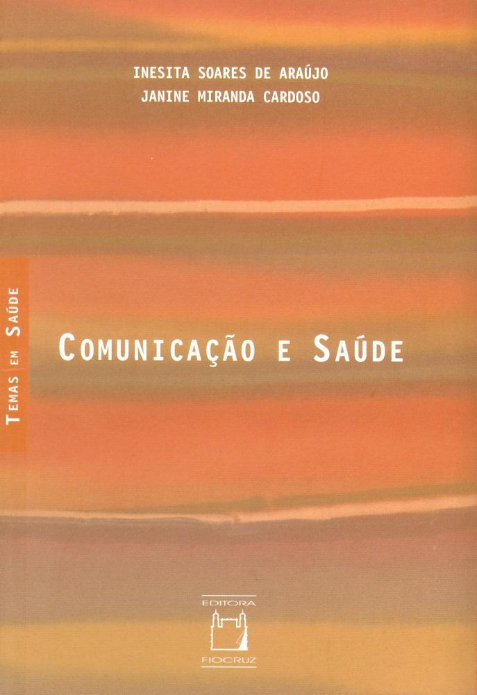 Comunicação e Saúde  - Livraria Virtual da Editora Fiocruz