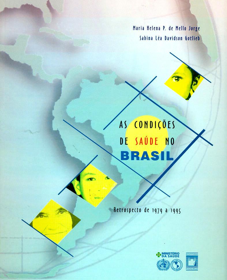 Condições de Saúde no Brasil: retrospecto de 1979 a 1995, As  - Livraria Virtual da Editora Fiocruz