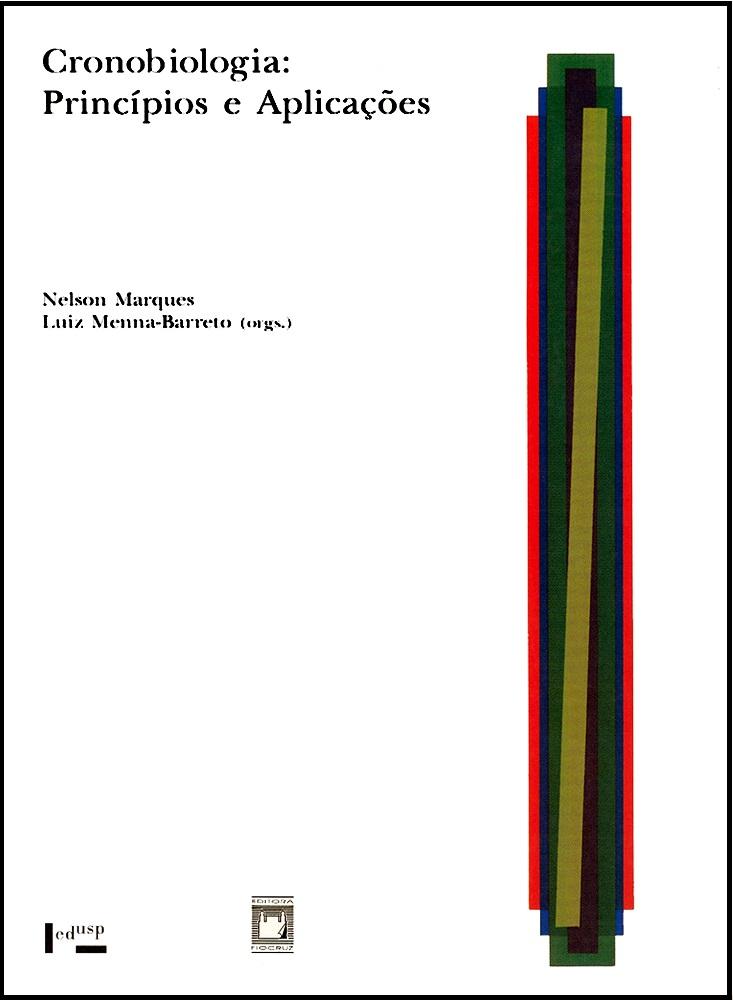 Cronobiologia: princípios e aplicações  - Livraria Virtual da Editora Fiocruz