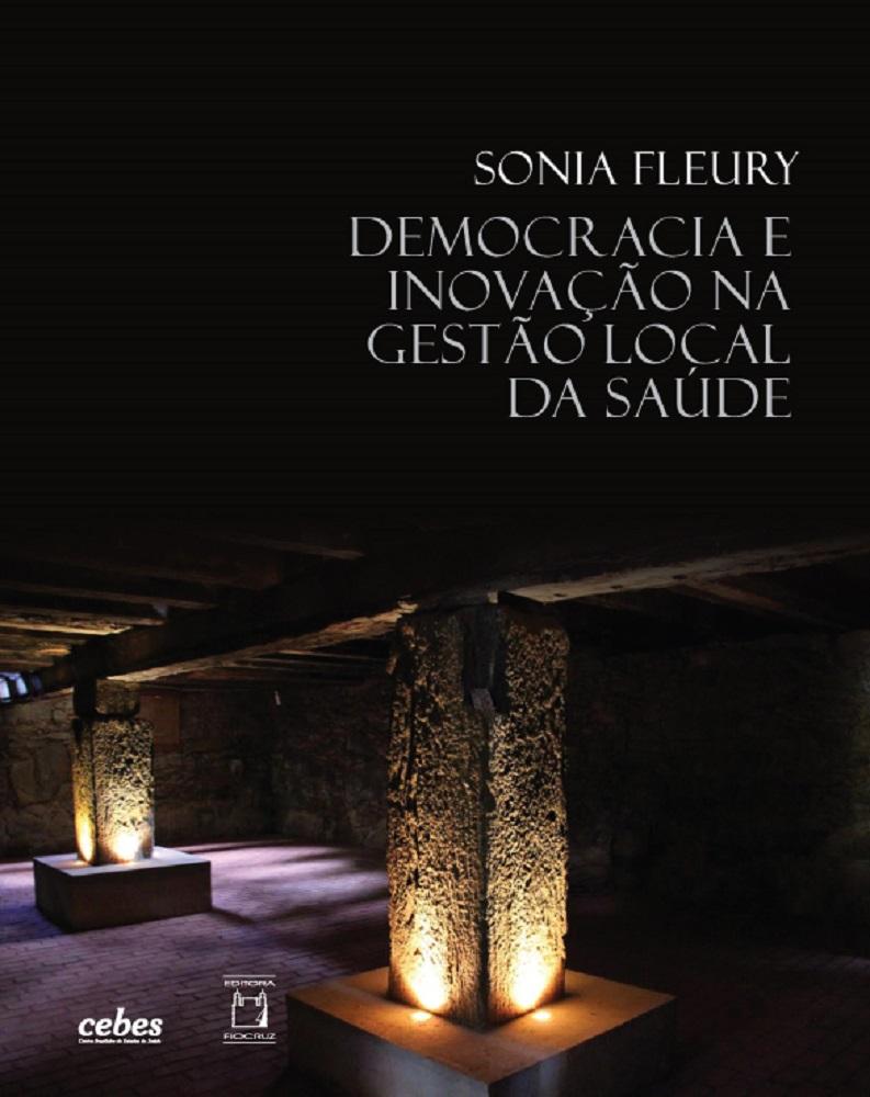 Democracia e Inovação na Gestão Local da Saúde  - Livraria Virtual da Editora Fiocruz