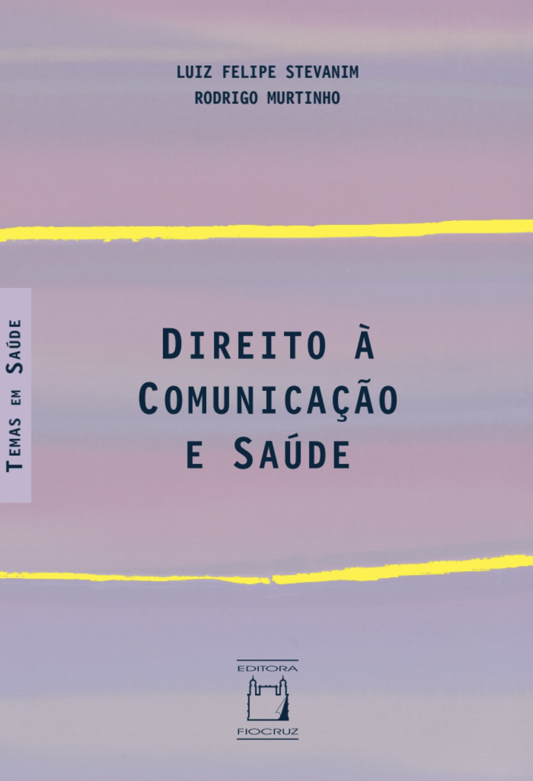 Direito à Comunicação e Saúde  - Livraria Virtual da Editora Fiocruz