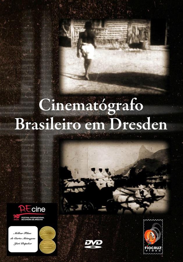 #DVD - Cinematógrafo brasileiro em Dresden  - Livraria Virtual da Editora Fiocruz