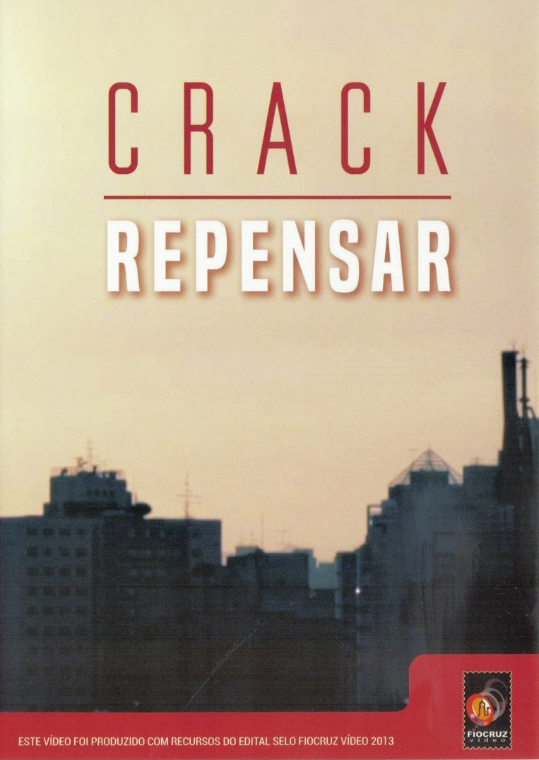 #DVD - Crack, repensar  - Livraria Virtual da Editora Fiocruz