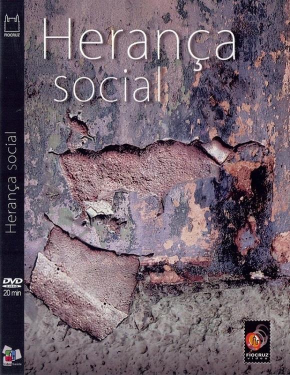 #DVD - Herança Social  - Livraria Virtual da Editora Fiocruz