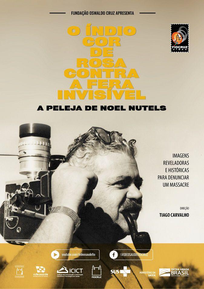 #DVD - O índio cor de rosa contra a fera invisível: a peleja de Noel Nutels  - Livraria Virtual da Editora Fiocruz
