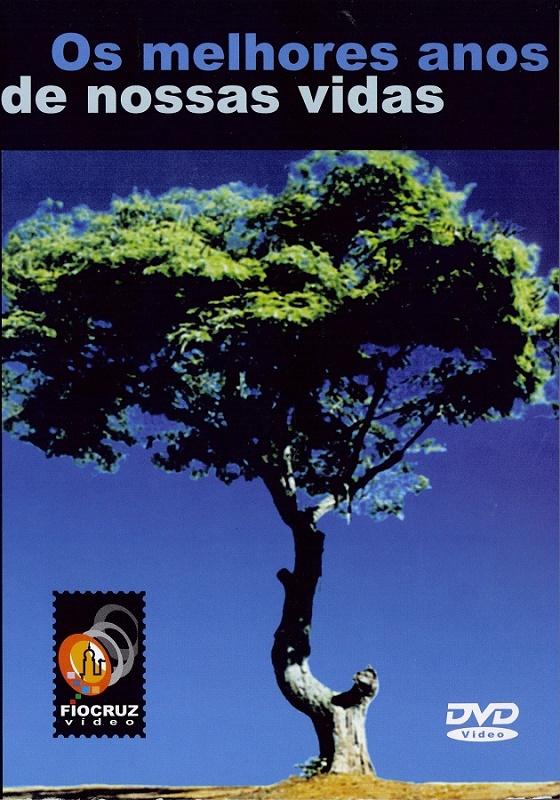 #DVD - Os melhores anos de nossas vidas  - Livraria Virtual da Editora Fiocruz