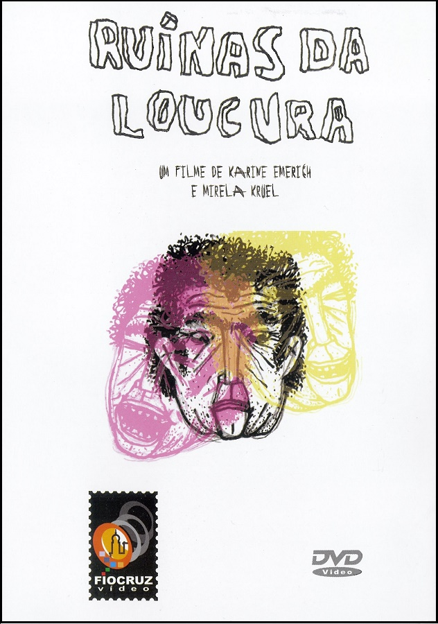 #DVD - Ruínas da loucura  - Livraria Virtual da Editora Fiocruz