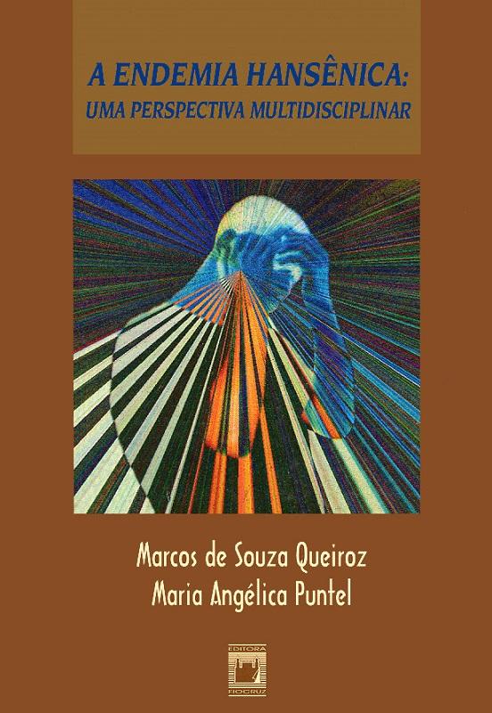 Endemia Hansênica: uma perspectiva multidisciplinar, A  - Livraria Virtual da Editora Fiocruz