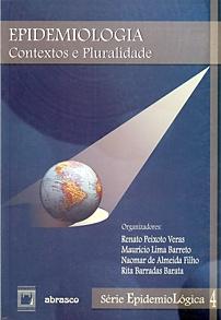 Epidemiologia: contextos e pluralidade - vol. 4  - Livraria Virtual da Editora Fiocruz