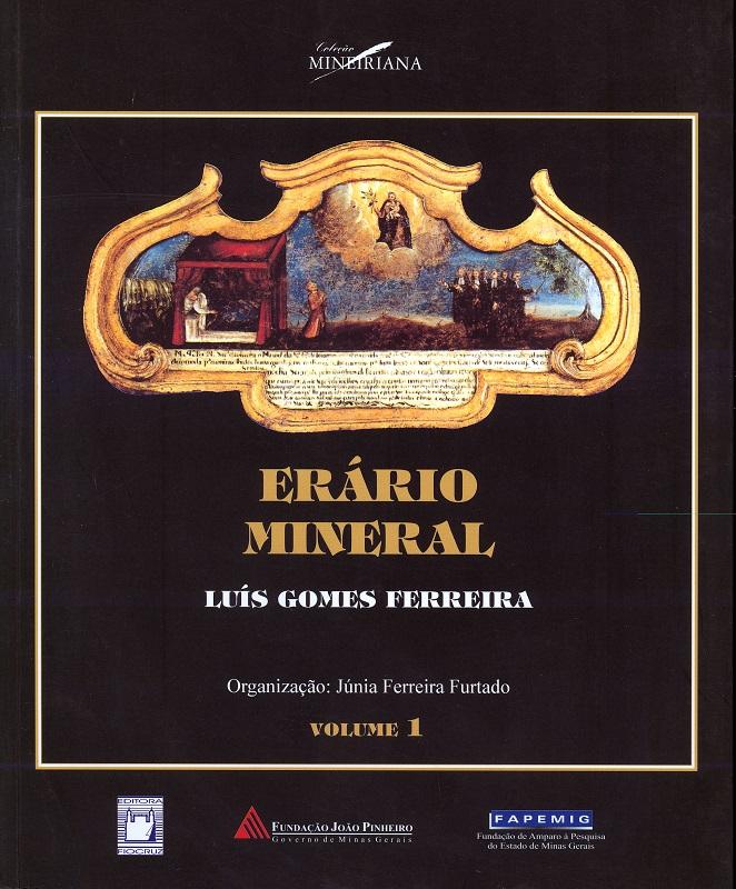 Erário Mineral - Luís Gomes Ferreira (volumes I e II)  - Livraria Virtual da Editora Fiocruz