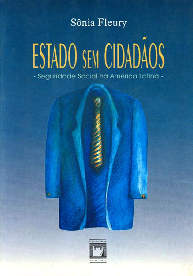 Estado sem Cidadãos: seguridade social na América Latina  - Livraria Virtual da Editora Fiocruz