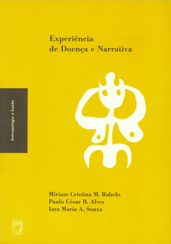 Experiência de Doença e Narrativa  - Livraria Virtual da Editora Fiocruz