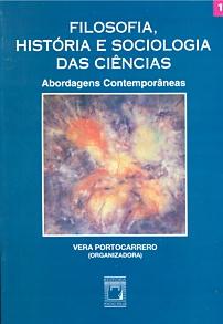 Filosofia, História e Sociologia das Ciências: abordagens contemporâneas  - Livraria Virtual da Editora Fiocruz