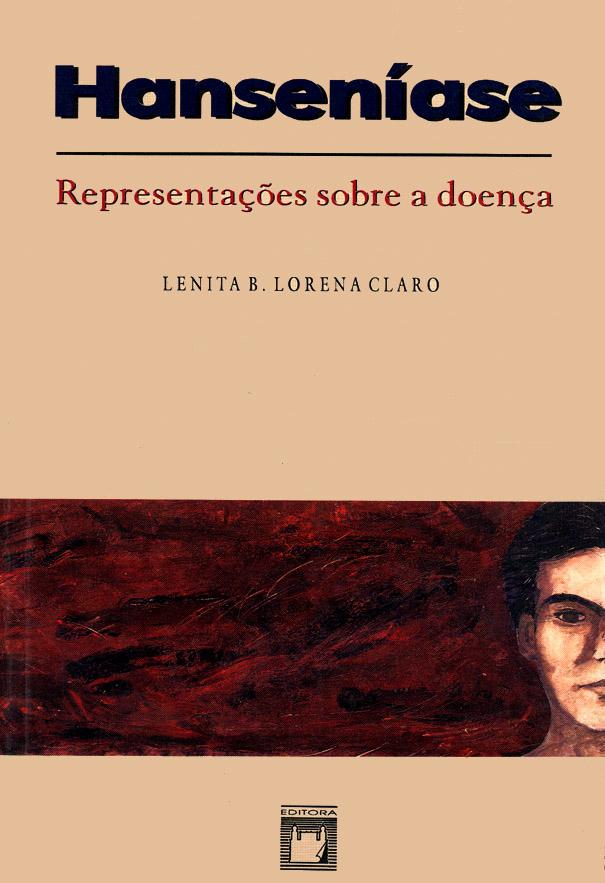 Hanseníase: representações sobre a doença  - Livraria Virtual da Editora Fiocruz