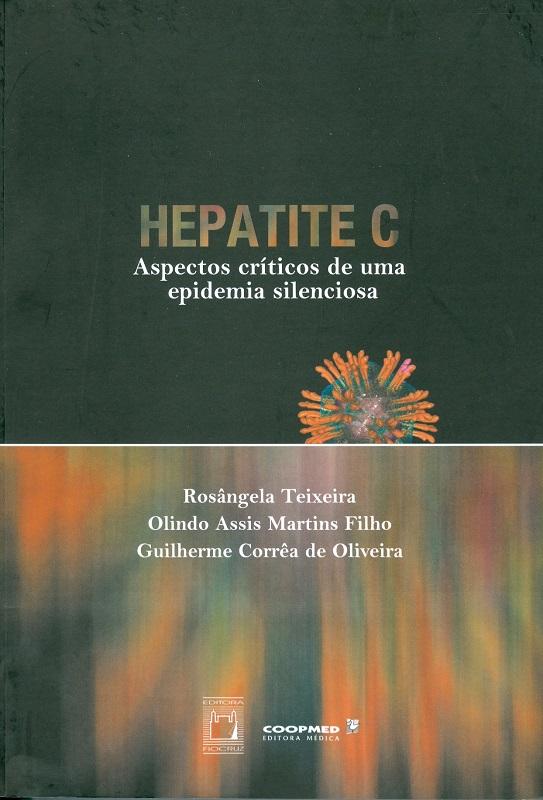 Hepatite C: aspectos críticos de uma epidemia silenciosa  - Livraria Virtual da Editora Fiocruz