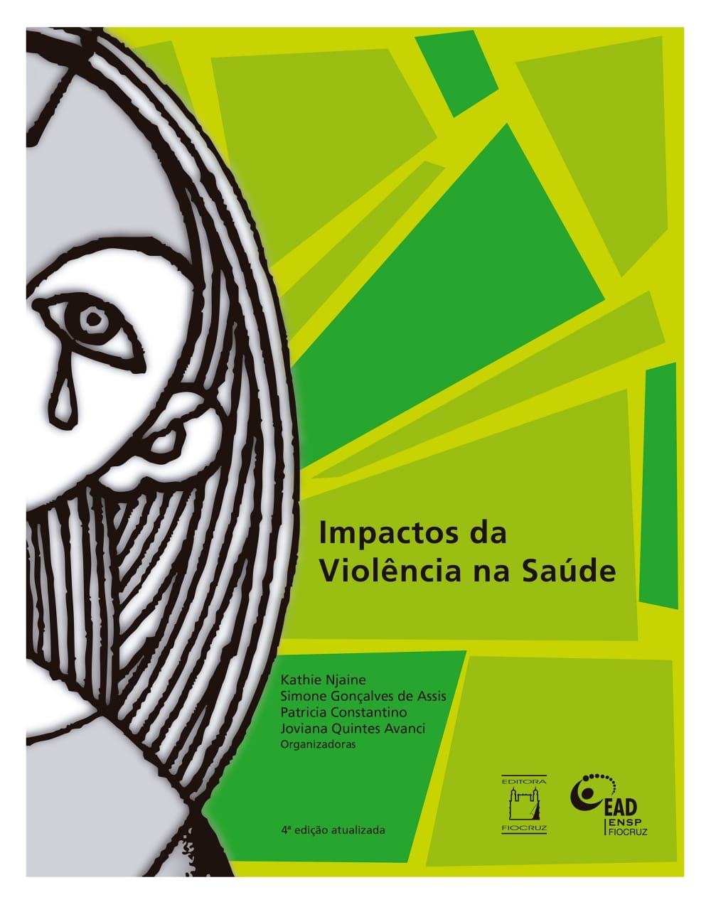 Impactos da Violência na Saúde  - Livraria Virtual da Editora Fiocruz