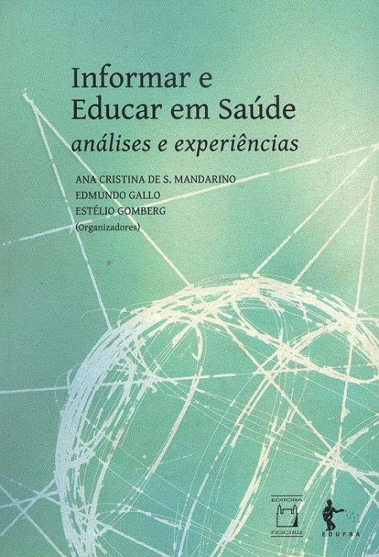 Informar e Educar em Saúde: análises e experiências  - Livraria Virtual da Editora Fiocruz