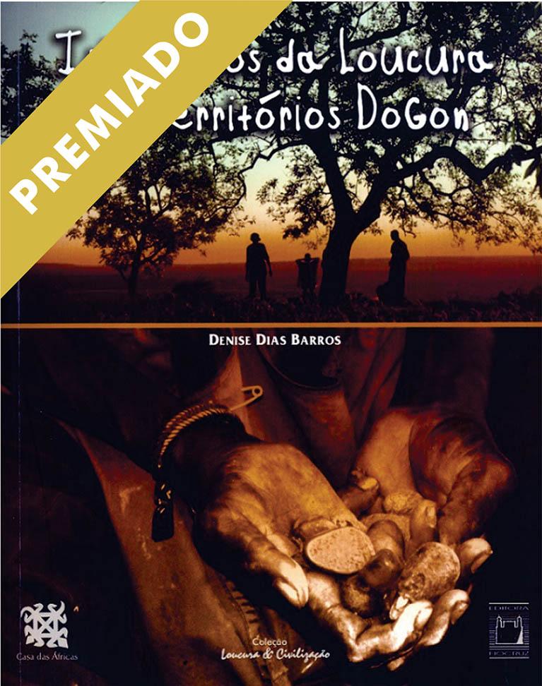 Itinerários da Loucura em Território Dogon  - Livraria Virtual da Editora Fiocruz