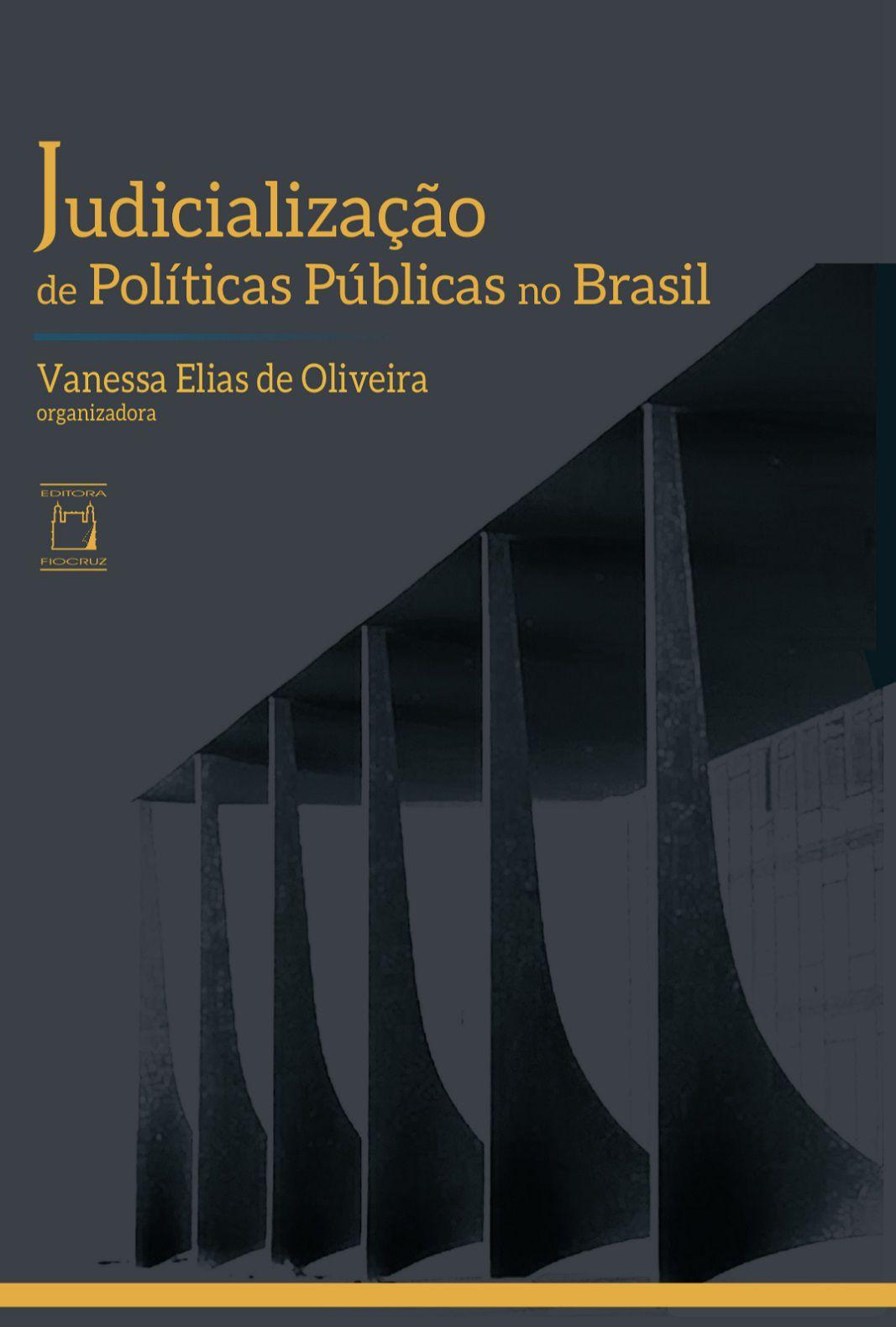 Judicialização de Políticas Públicas no Brasil  - Livraria Virtual da Editora Fiocruz