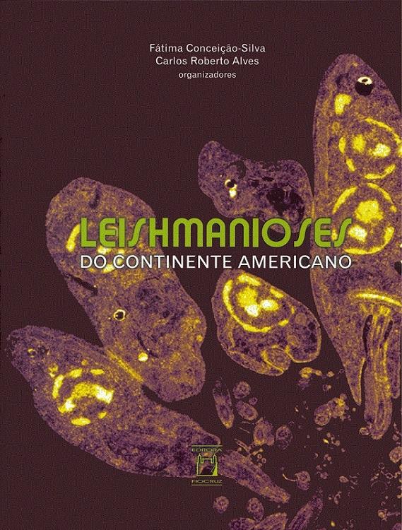 Leishmanioses do Continente Americano  - Livraria Virtual da Editora Fiocruz
