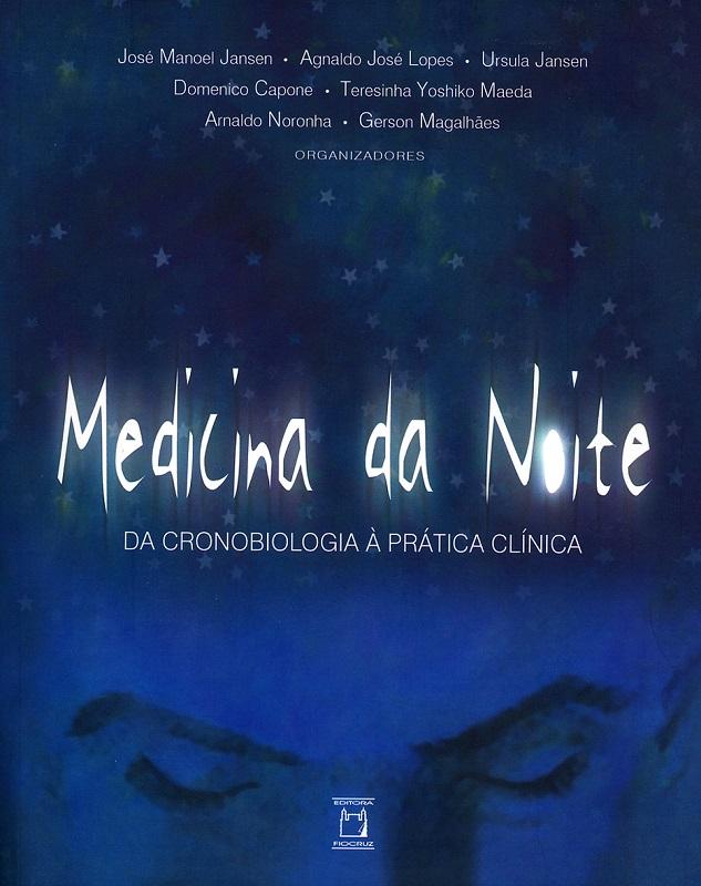 Medicina da Noite: da cronobiologia à prática clínica  - Livraria Virtual da Editora Fiocruz