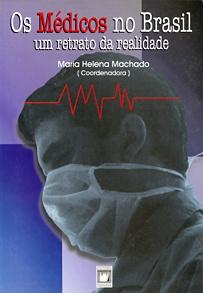 Médicos no Brasil: um retrato da realidade, Os  - Livraria Virtual da Editora Fiocruz