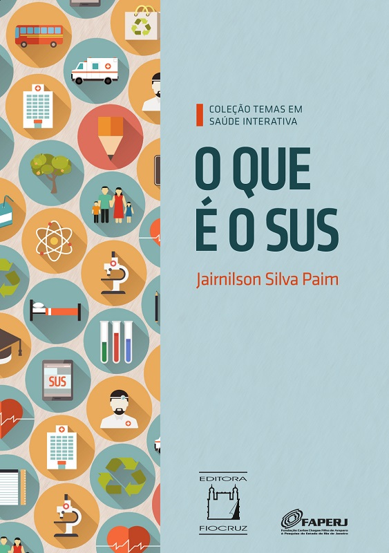 O Que É o SUS: e-book interativo  - Livraria Virtual da Editora Fiocruz