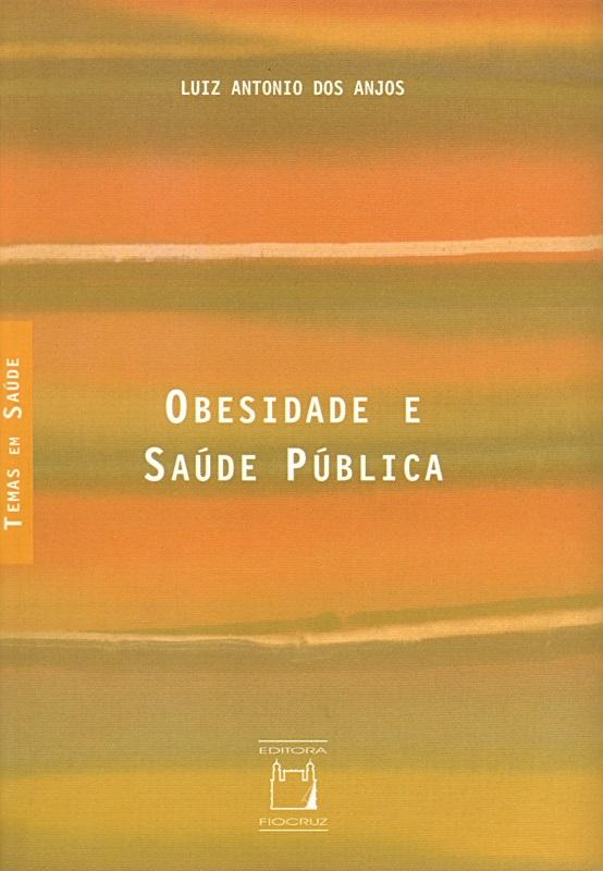 Obesidade e Saúde Pública  - Livraria Virtual da Editora Fiocruz