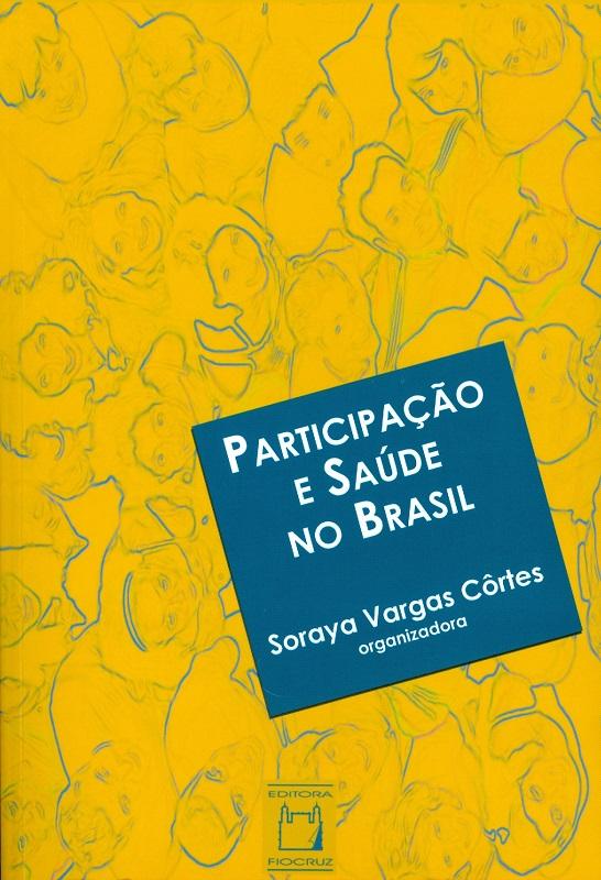 Participação e Saúde no Brasil  - Livraria Virtual da Editora Fiocruz