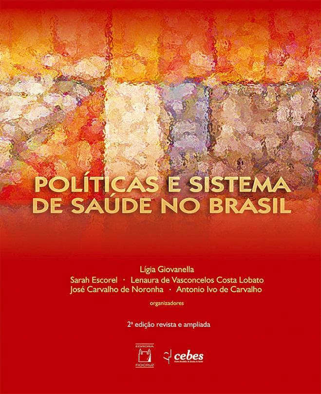 Políticas e Sistema de Saúde no Brasil  - Livraria Virtual da Editora Fiocruz