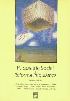 Psiquiatria Social e Reforma Psiquiátrica  - Livraria Virtual da Editora Fiocruz