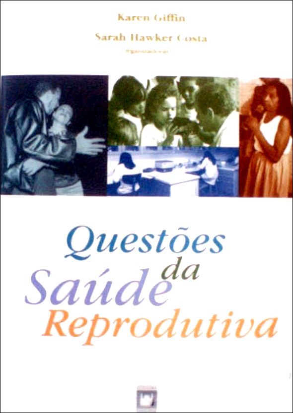 Questões da Saúde Reprodutiva  - Livraria Virtual da Editora Fiocruz