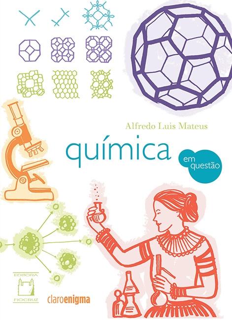 Química em Questão  - Livraria Virtual da Editora Fiocruz