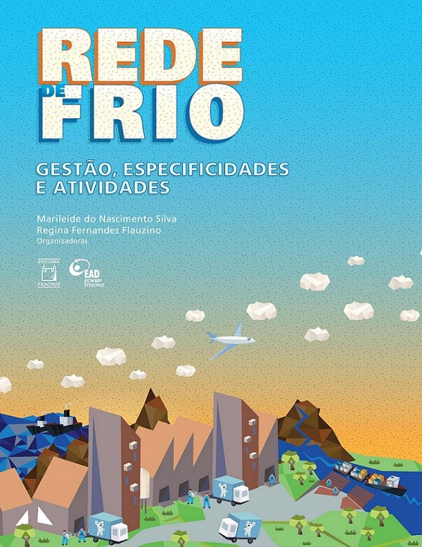 Rede de Frio: gestão, especificidades e atividades  - Livraria Virtual da Editora Fiocruz