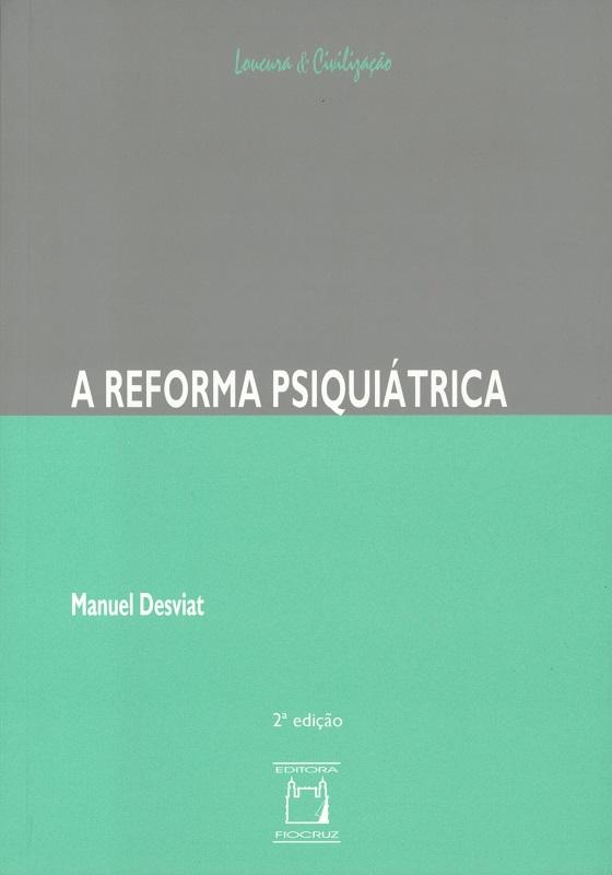 Reforma Psiquiátrica, A  - Livraria Virtual da Editora Fiocruz