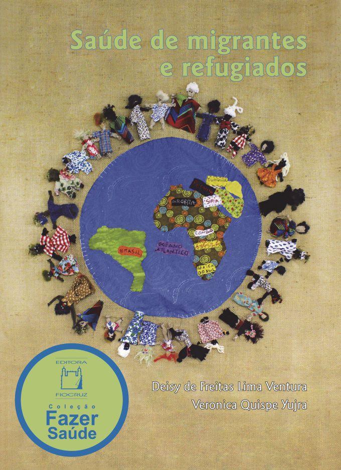 Saúde de migrantes e refugiados  - Livraria Virtual da Editora Fiocruz