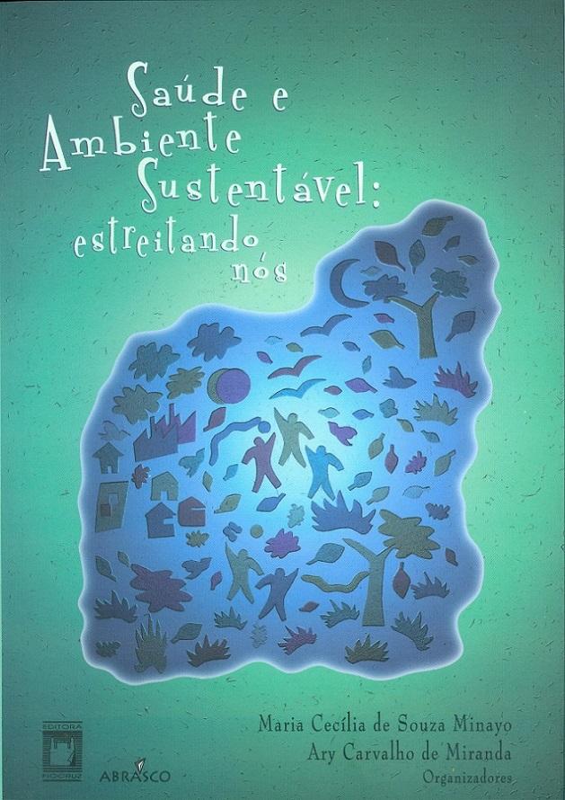 Saúde e Ambiente Sustentável: estreitando nós  - Livraria Virtual da Editora Fiocruz