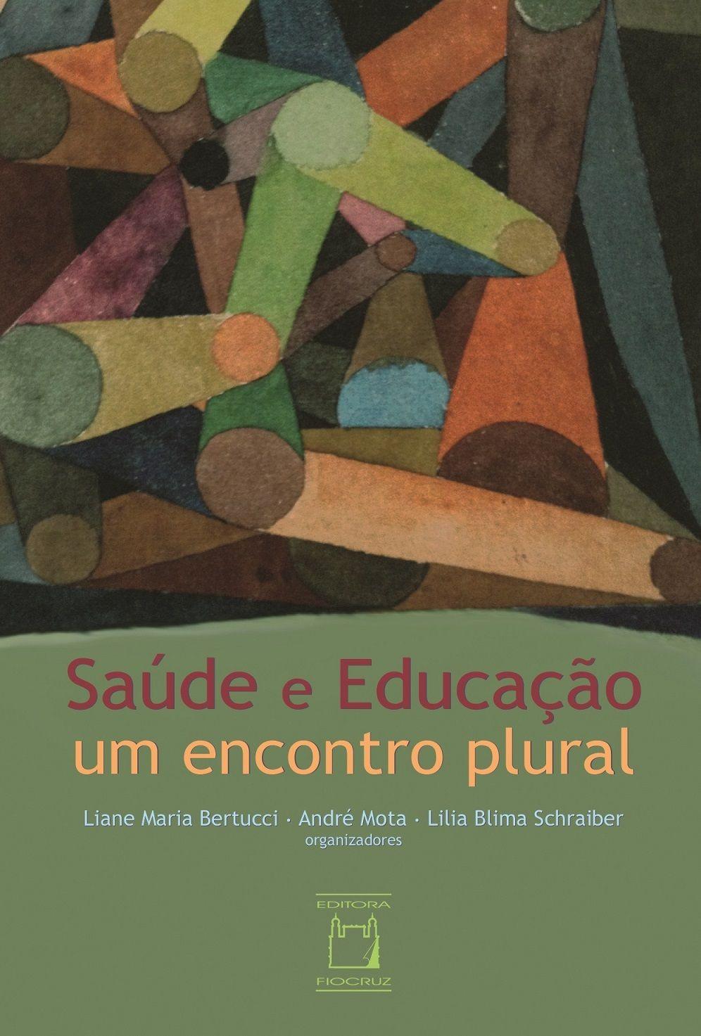 Saúde e Educação, um encontro plural  - Livraria Virtual da Editora Fiocruz