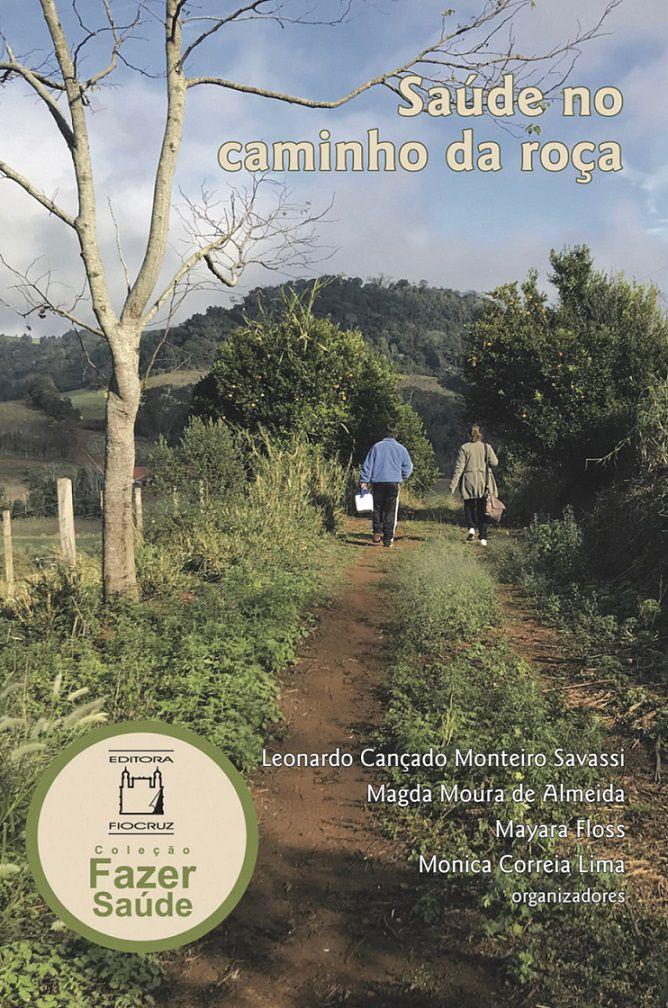Saúde no caminho da roça   - Livraria Virtual da Editora Fiocruz