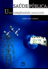 Saúde Pública: uma complexidade anunciada  - Livraria Virtual da Editora Fiocruz