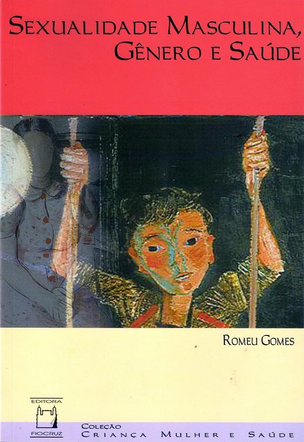 Sexualidade Masculina, Gênero e Saúde  - Livraria Virtual da Editora Fiocruz