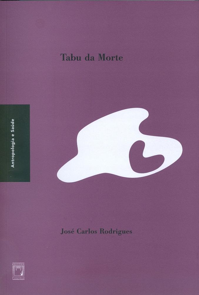 Tabu da Morte  - Livraria Virtual da Editora Fiocruz